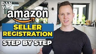 How To Sell On Amazon   Seller Registration Complete Tutorial & Amazon Account Set Up The Right Way!