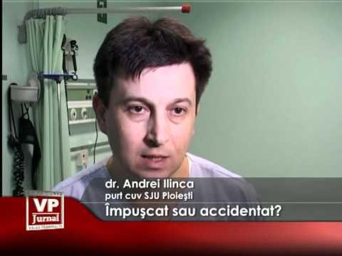 Împuşcat sau accidentat?