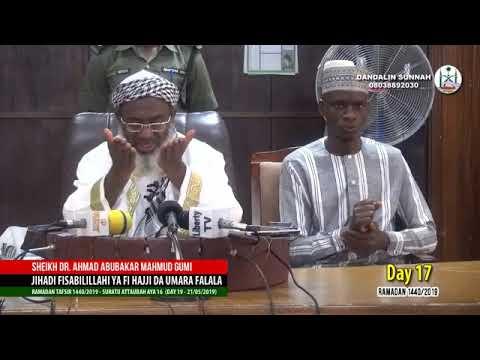 Dr Ahmad Gumi Ramada Tafsir 1440/2019 Day 17