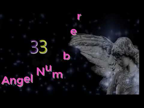 angel number 33 | The meaning of angel number 33 - смотреть онлайн