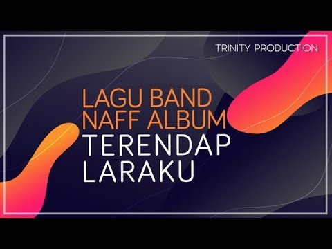 Naff | Album Terendap Laraku - Official Audio - Trinity Optima Production