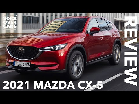 2021 Mazda CX-5 Fahrbericht Test Review Kaufberatung Verbrauch Meinung Kritik   Voice over Cars