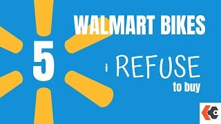 5 Walmart Bikes I Refuse to Buy! KevCentral Bike Reviews