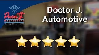Doctor J. Automotive Huntington Beach          Incredible           5 Star Review by Bobbi J.