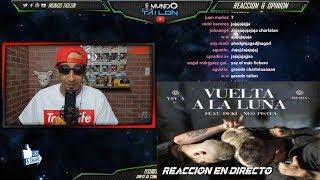 [Reaccion] YSY A   Vuelta A La Luna (Remix) Feat. DUKI, Neo Pistea