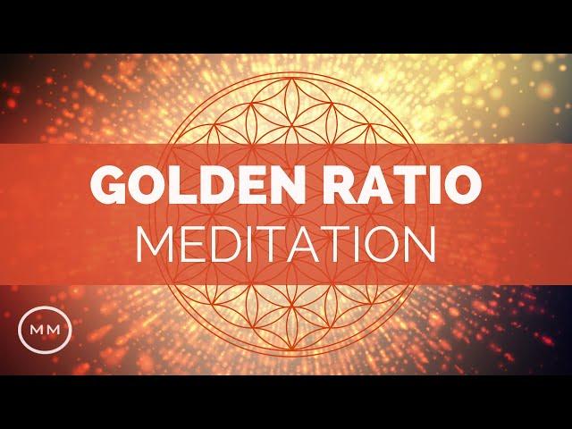Golden Ratio Meditation -