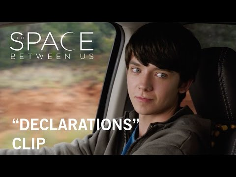 The Space Between Us (Clip 'Declarations')