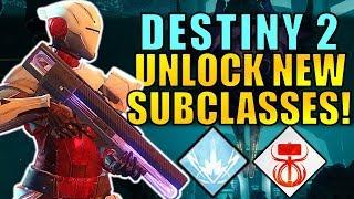 Destiny 2: How to Unlock NEW SUBCLASSES!