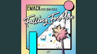 Falling for You (feat. Dem Feels) (Radio Edit)