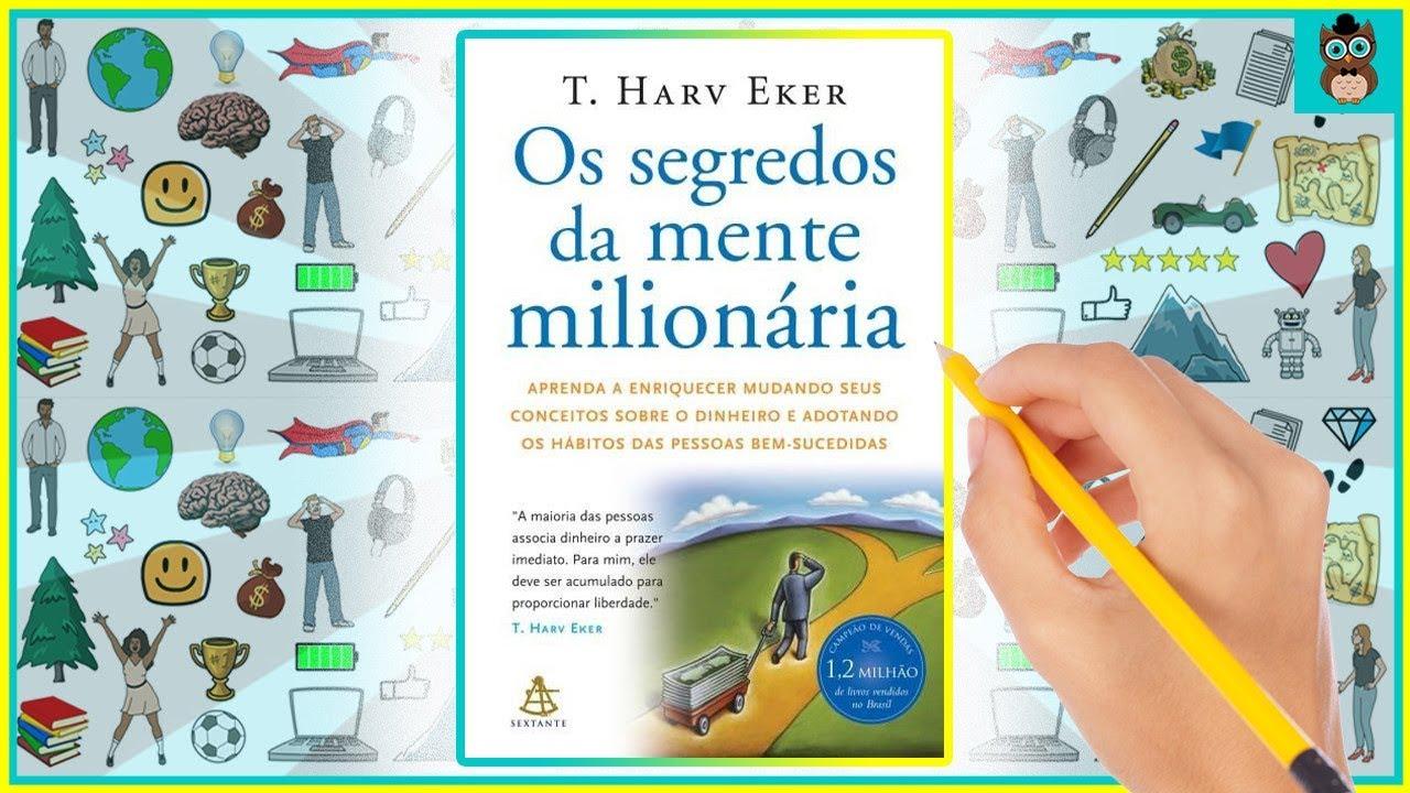 OS SEGREDOS DA MENTE MILIONÁRIA | T. Harv Eker