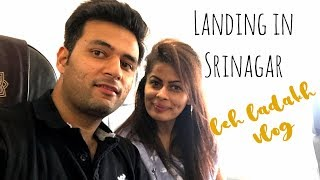 Travel Vlog : Leh Ladakh Day 1 | Landing in Srinagar | Kavya K