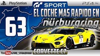 GT SPORT - EL COCHE MAS RAPIDO EN NURBURGRING #63   CORVETTE C7   GTro_stradivar