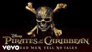 He's a Pirate (From 'Pirates of the Caribbean: Dead Men Tell No Tales'/Hans Zimmer vs D...