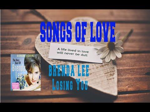 Losing You (1963) (Song) by Brenda Lee