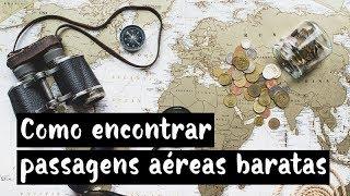 COMO ENCONTRAR PASSAGENS AÉREAS BARATAS