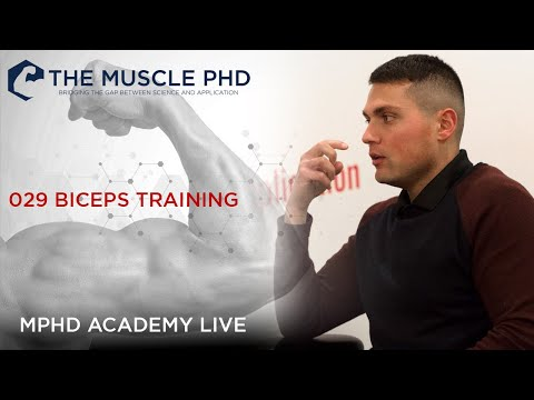 The Muscle PhD Academy Live #029: Biceps Training