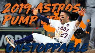 """2019 Houston Astros Pump Up 