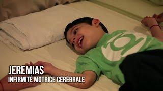 Jeremias, Infirmité Motrice Cérébrale | Témoignage sur le Traitement par Cellules Souches