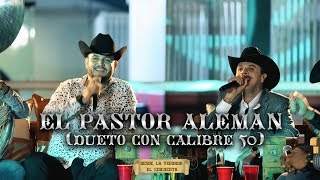 Video El Pastor Alemán (En Vivo) de Joel Elizalde feat. Calibre 50