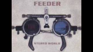 Feeder - My perfect day (Early version)