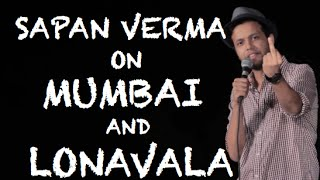 EIC Sapan Verma On Mumbai And Lonavala