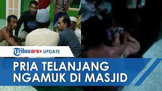 Pria Tak Berbusana Ngamuk di Masjid Kutim, Diduga Bunuh Istri dan Anak hingga Lukai Imam