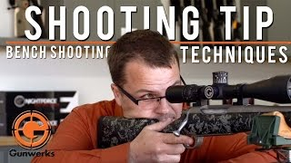 Shooting Tip | Shooting Bench Techniques
