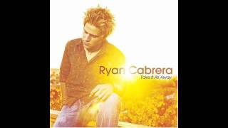 True - Ryan Cabrera With Lyrics