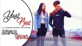 Devender Ahlawat | Yaar Pyar Lyrics | Latest   - YouTube
