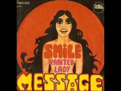 Message. Painted Lady / Smile (Ger 1971) online metal music video by MESSAGE