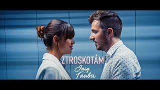 Video Jary Tauber - Ztroskotám (Official video)