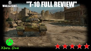 T-10 Full Review World Of Tanks Console