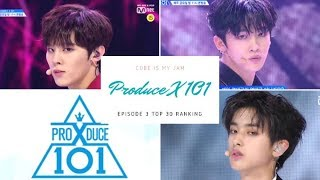 PRODUCE X 101 EP. 3 OFFICIAL RANKING (TOP 30)
