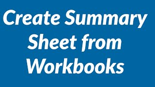 Create summary sheet from multiple workbooks with VBA