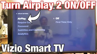 Vizio Smart TV: How to Turn AirPlay 2 On & Off