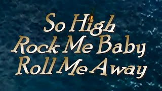 The Official Dave Mason  So High (Rock me Baby and Roll Me Away)