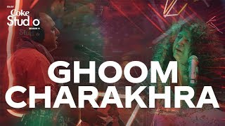 Coke Studio Season 11| Ghoom Charakhra| Abida Parveen