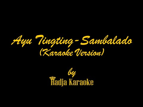 Ayu Tingting - Sambal Lado Karaoke With Lyrics HD Mp3