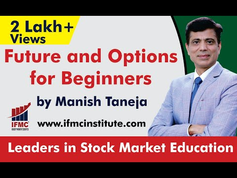 Option Trading Course l Future and Options for beginners || IFMC ...