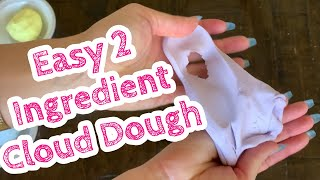 Easy 2 Ingredient Cloud Dough // Play Dough You Can Make At Home