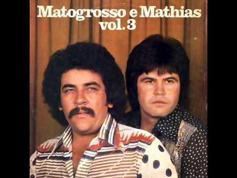 A Primeira Pedra - Matogrosso & Mathias