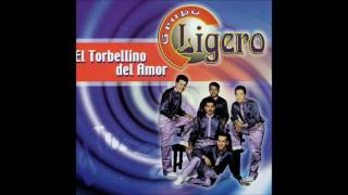 Grupo Ligero - El Torbellino del Amor (Disco Completo)
