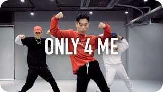Only 4 Me - Chris Brown ft. Ty Dolla $ign, Verse Simmonds / Koosung Jung Choreography