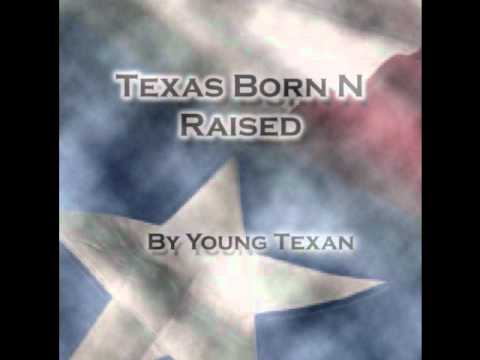 Texas Born N Raised