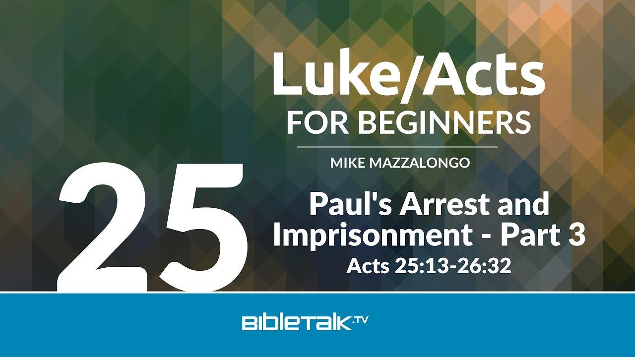 25. Paul's Arrest and Imprisonment