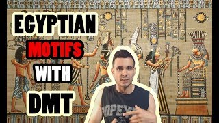 Why Do You See Egyptian And Mayan Symbols On DMT??