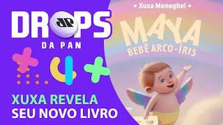 XUXA REVELA CAPA DO SEU NOVO LIVRO | DROPS da Pan