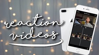 HOW TO MAKE REACTION VIDEOS ON IPHONE