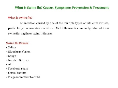 Video What is Swine flu? Causes, Symptoms, Prevention & Treatment