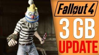 Fallout 4 Got a 3GB Update